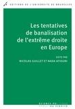 Nicolas Guillet et Nada Afiouni - Les tentatives de banalisation de l'extrême droite en Europe - Sciences politiques.
