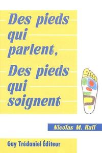 Des pieds qui parlent, des pieds qui soignent - Nicolas Hall  