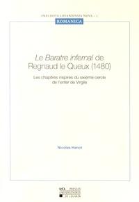 Le Baratre infernal de Regnaud le Queux (1480) - Le sixième cercle de lEnfer, extrait du livre I.pdf