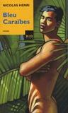 Nicolas Henri - Bleu Caraïbes.