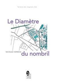Nicolas Heredia - Le Diamètre du nombril.