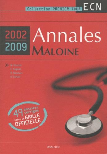 Nicolas Hoertel et Emmanuel Cognat - Annales Maloine 2002-2009 - 49 dossiers corrigés selon la grille officielle.
