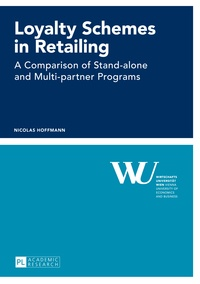 Nicolas Hoffmann - Loyalty Schemes in Retailing - A Comparison of Stand-alone and Multi-partner Programs.