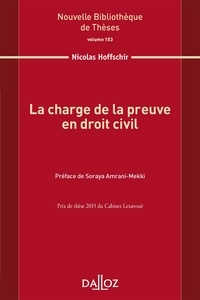 Nicolas Hoffschir - La charge de la preuve en droit civil.