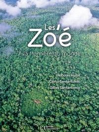 Nicolas Hulot et Corto Santantonio - Les Zo'é - A la frontière du monde.