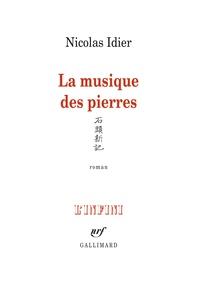 Nicolas Idier - La musique des pierres.