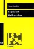 Nicolas Iynedjian - Négociation - Guide pratique.