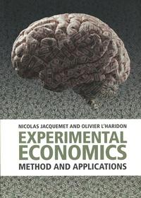 Nicolas Jacquemet et Olivier L' Haridon - Experimental Economics - Method and applications.