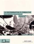 Nicolas Jacquemet et Anthony Edo - La discrimination à l'embauche sur le marché du travail français.