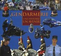 Nicolas Jagora - Gendarmerie - Une histoire, un avenir.