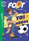 Nicolas Jaillet et  Auren - Foot, en finale ! Aventures sur mesure  : C'est toi le héros.