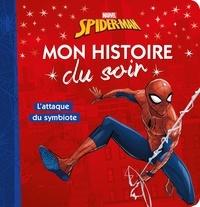 Nicolas Jaillet - Spider-Man  : L'attaque du symbiote.