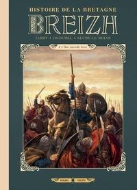 Nicolas Jarry et Erwan Seure-Le Bihan - Breizh Histoire de la Bretagne Tome 2 : Une nouvelle terre.