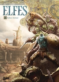 Nicolas Jarry et Jean-Luc Istin - Terres d'Arran : Elfes Tome 26 : Raïken-Kahlaal.