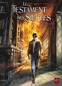 Nicolas Jarry et Henri Loevenbruck - Le testament des siecles - Tome 1, Melencolia.