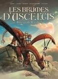 Nicolas Jarry et Jean-Luc Istin - Les brumes d'Asceltis Intégrale cycle 2, T : Orian ; Convergence ; Jérasem.