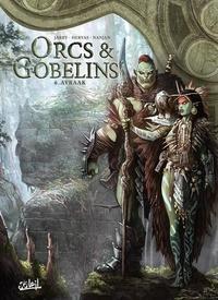 Nicolas Jarry et Jesus Hervas Millan - Orcs & Gobelins Tome 6 : Airaak.