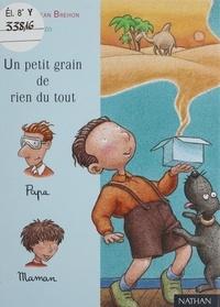 Nicolas-Jean Bréhon et  Finzo - Un petit grain de rien du tout.