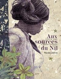 Nicolas Jolivot - Aux sources du Nil - Carnets de voyages en Ouganda et en Ethiopie.