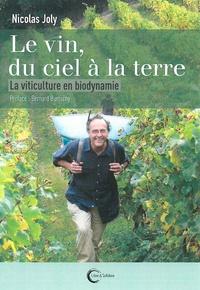 Le vin du ciel à la terre - La viticulture en biodynamie.pdf