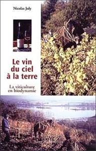 Deedr.fr Le vin du ciel à la terre. La viticulture en biodynamie Image