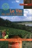 Nicolas Joly - Le Vin du ciel à la terre - La viticulture en biodynamie.