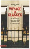 Nicolas Jounin - Voyage de classes - Des étudiants de Seine-Saint-Denis enquêtent dans les beaux quartiers.