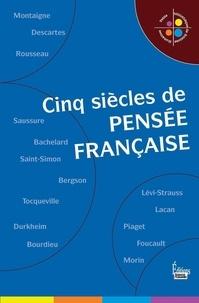 Nicolas Journet - Cinq siècles de pensée française.