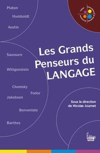 Nicolas Journet - Les grands penseurs du langage.