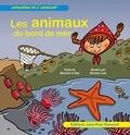 Nicolas Julo et Blanche Le Bel - Les animaux du bord de mer.