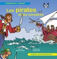 Nicolas Julo et Blanche Le Bel - Les pirates et les corsaires.