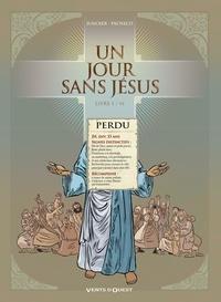 Nicolas Juncker et Chico Pacheco - Un jour sans Jésus Tome 1 : .