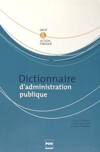 Nicolas Kada et Martial Mathieu - Dictionnaire d'administration publique.