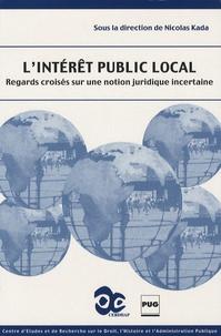 Lintérêt public local - Regards croisés sur une notion juridique incertaine.pdf