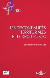 Nicolas Kada - Les discontinuités territoriales et le droit public.