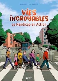 Nicolas Kempf et Yann Sougey-Fils - Vies incroyables - Le handicap en action.