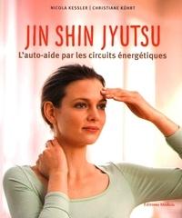 Nicolas Kessler et Christiane Kührt - Jin Shin Jyutsu - L'auto-aide par les circuits énergétiques.