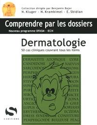 Nicolas Kluger et Nora Kramkimel - Dermatologie.