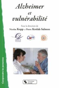Nicolas Kopp et Pierre Krolak-Salmon - Alzheimer et vulnérabilité.