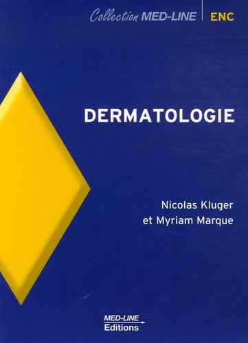 Nicolas Kruger et Myriam Marque - Dermatologie.