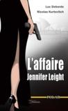 Nicolas Kurtovitch et Luc Deborde - L'affaire Jennifer Leight - Texte intégral.
