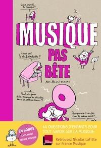 Nicolas Lafitte et Bertrand Fichou - Musique pas bête pour les 7 à 107 ans.