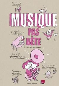 Nicolas Lafitte et Bertrand Fichou - Musique pas bête.