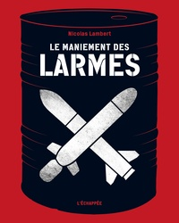 Nicolas Lambert - Le maniement des larmes.