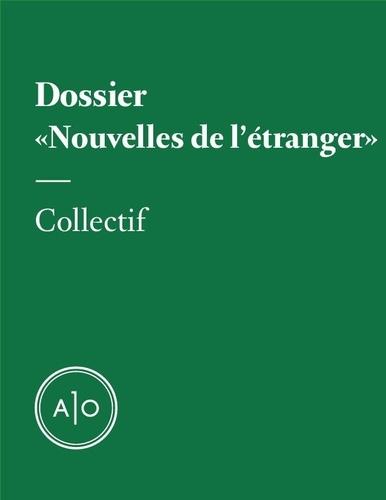 Nicolas Langelier et Sarah R. Champagne - Dossier «Nouvelles de l'étranger».