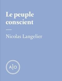Nicolas Langelier - Le peuple conscient.