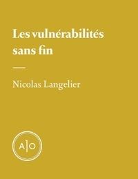 Nicolas Langelier - Les vulnérabilités sans fin.