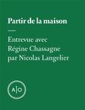 Nicolas Langelier - Partir de la maison.
