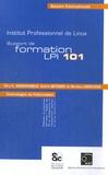 Nicolas Larrousse et Niry-Halisoa Andriambelo - Support de formation LPIC 101 - Institut professionnel de Linux.