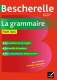Nicolas Laurent - Bescherelle La grammaire pour tous - Ouvrage de référence sur la grammaire française.